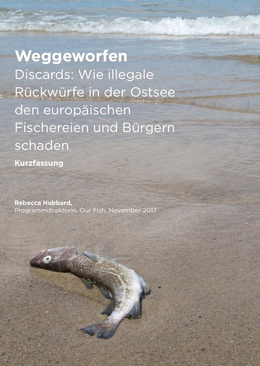 Weggeworfen: Wie illegale Rückwürfe in der Ostsee den europäischen Fischereien und Bürgern schaden