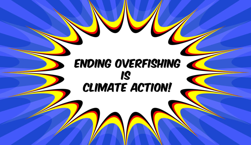 Ending Overfishing is Climate Action!