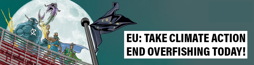 EU: Take Climate Action: End Overfishing