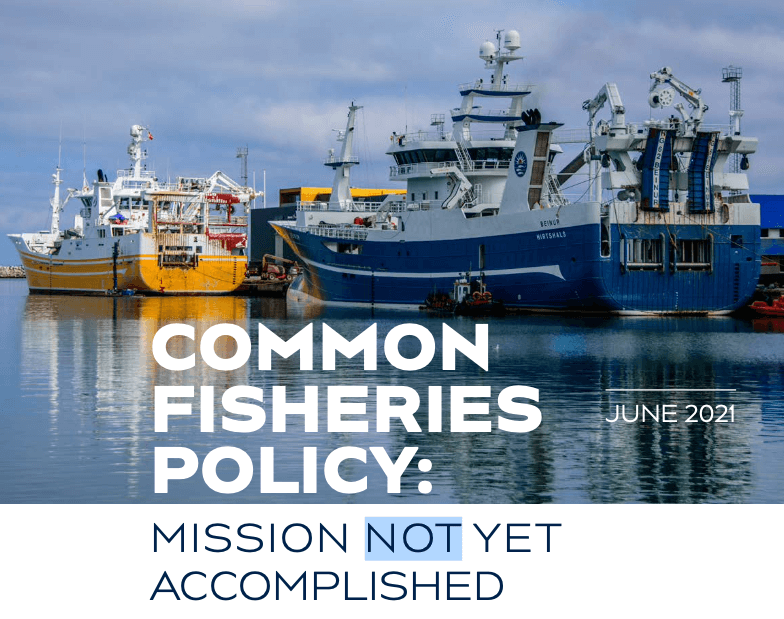 Common Fisheries Policy: Mission Not Yet Accomplished