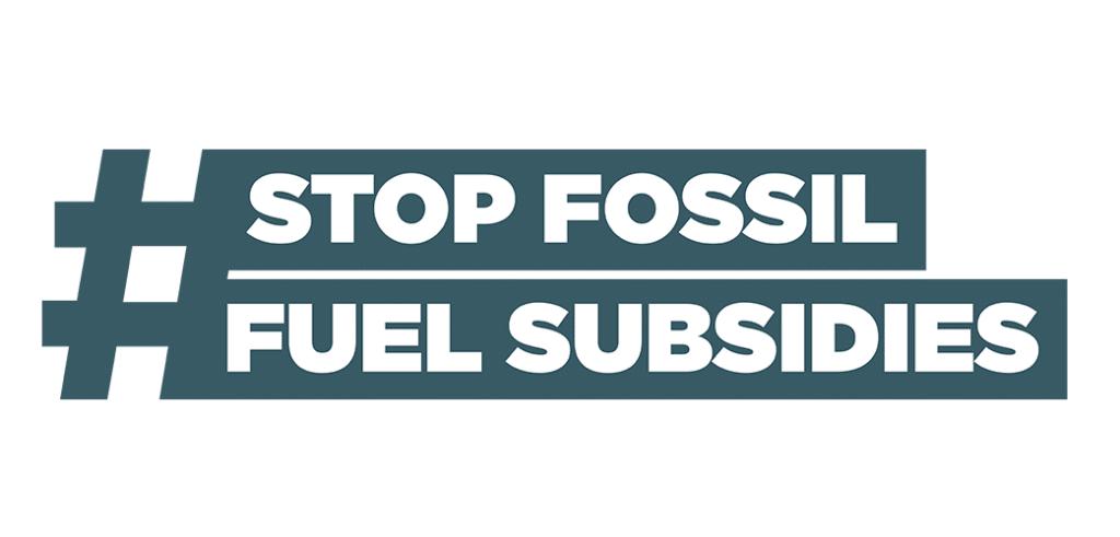 Stop Fossil Fuel Subsidies