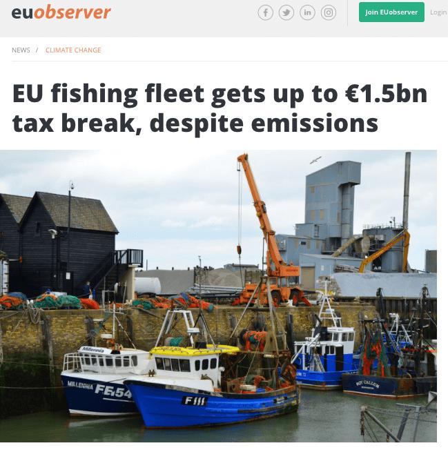 EU Observer: EU fishing fleet gets up to €1.5bn tax break, despite emissions